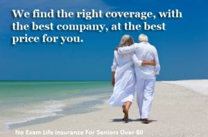 No Exam Life Insurance For Seniors Over 88
