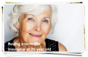 Buying Life Insurance for Seniors Over 75 Old