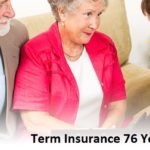 Term Insurance 76 Years Old