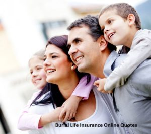 Burial Life Insurance Online Quotes